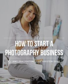 How to start a photography business - tips to learn from