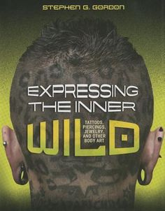 """Expressing the Inner Wild: Tattoos, Piercings, Jewelry, and Other Body Art - Stephen Gordon Maybe you've noticed Kanye West's grill of gold and diamonds on his bottom teeth or admired Nicki Minaj's crazy wigs. But have you checked out Chris """"The Duchess"""" Walton, a singer from Las Vegas, who has fingernails that are 20 feet (6 meters) long?  What about baseball player Covelli Loyce """"Coco"""" Crisp? Have you seen the stud implant on his neck?"""