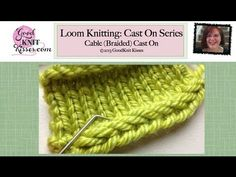 Loom Knitting Cast On Series: Cable Cast On (braided on right side)