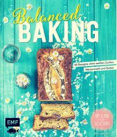 Balanced Baking von Mara Hörner