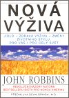 Nová výživa  / John Robbins