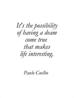 Paulo Coelho #dream #possibility #quote