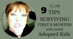 Adopting older kids from foster care or international adoption is a big transition for the child & family. Tips for surviving the 1st 6 months home.