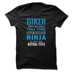 [Best tshirt name meaning] Biker Full Time Ninja  Best Shirt design  Limited Edition Biker Shirt  Not sold in stores.  Shipping worldwide.  Guaranteed safe checkout PayPal/VISA/MASTERCARD.  Buy 2 or more and save on shipping!  Get yours now before they sell out.  Tshirt Guys Lady Hodie  SHARE TAG FRIEND Get Discount Today Order now before we SELL OUT  Camping a biker full time last name surname tshirt