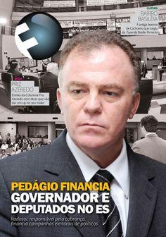 Capa da FOLHA que ilustra as críticas ao governador e deputados sobre o financiamento eleitoral das empresas que cobram pedágio no ES.