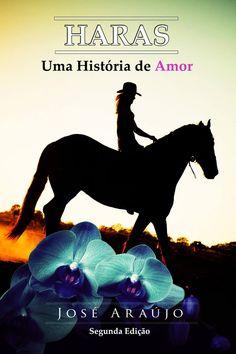 Cover Book - Haras - A love between power and decay.  Capa do Livro Haras - Um Amor entre o Poder e a Decadência