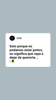 Cute Spanish Quotes, Me Quotes, Funny Quotes, Words Can Hurt, Funny Questions, Quotes En Espanol, Tumblr Love, Sad Day, Sad Love