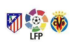 Resumen La Liga: Atlético Madrid vs Villarreal