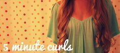 5-Minute Curls