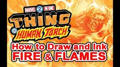 How to Draw / Ink FIRE & FLAMES. Marvel Two In One 6 Like, Share and SUBSCRIBE to my YT Channel! https://youtu.be/oiEuKzTYb4I