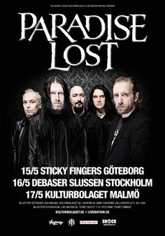 Paradise Lost – May 15-17th, Gothenburg, Stockholm and Malmö.