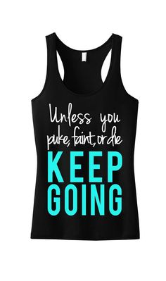 I like this KEEP GOING Exercise Tank Prime, Exercise Garments, Exercise Vest, Exercise Shirt, Health club Tank, Fitness center Clothes