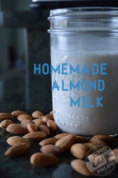 Homemade Almond Milk...much better than store-bought. http://stupideasypaleo.com/2013/06/17/homemade-almond-milk/