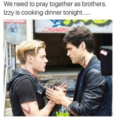 """We need to pray together as a brothers. Izzy is cooking dinner tonight"""
