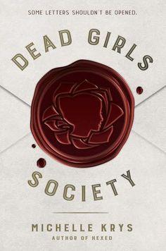 #CoverReveal: Dead Girls Society - Michelle Krys
