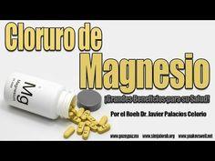 Cloruro de Magnesio por el Roeh Dr. Javier Palacios Celorio - Kehila Gozo y Paz - YouTube