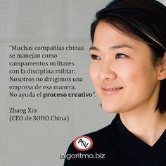 Muchas compañías chinas se manejan como campamentos militares con la disciplina militar. Nosotros no dirigimos una empresa de esa manera. No ayuda el proceso creativo. Zhang Xin (CEO de SOHO China). #frases  #quotes  #ADV  #mujeres #women #creatividad  #creativity  #inspiración  #inspiration  #motivación  #motivation  #emprendedor  #entrepreneur  Photo By Sohochina - Own work cropped from File:张欣在SOHO现代城1.jpg CC BY-SA 3.0 http://j.mp/2feccKB