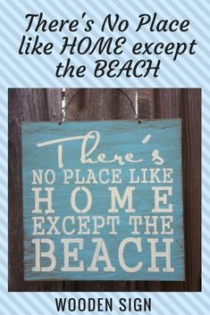 There's No Place Like Home Except the Beach wooden beach house sign #ad