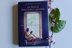 La Biblioteca di Eliza: Recensione: La libreria dove tutto è possibile - S...