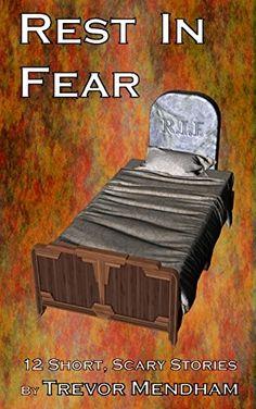"""Rest In Fear""  ***  Trevor Mendham  (2017)"