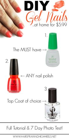 Looking for DIY Gel Nails for under $5? Hairspray and Highheels shares the best method that has passed a seven day chip test! The best way to DIY at home!