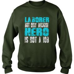 Laborer shirt #gift #ideas #Popular #Everything #Videos #Shop #Animals #pets #Architecture #Art #Cars #motorcycles #Celebrities #DIY #crafts #Design #Education #Entertainment #Food #drink #Gardening #Geek #Hair #beauty #Health #fitness #History #Holidays #events #Home decor #Humor #Illustrations #posters #Kids #parenting #Men #Outdoors #Photography #Products #Quotes #Science #nature #Sports #Tattoos #Technology #Travel #Weddings #Women