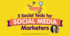 5 Social Tools for Social Media Marketers – Paid Social Media Jobs Internet Marketing Company, Viral Marketing, Social Media Marketing, Marketing Videos, Affiliate Marketing, Network Marketing Tips, Tools, Seo Consultant, Marketing Consultant