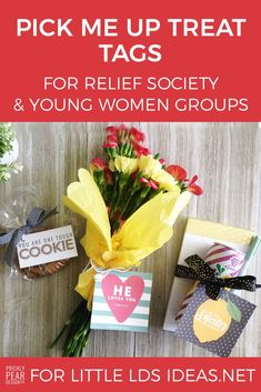 Pick Me Up Treat Tags for Relief Society & Young Women Groups. These cute little tags make the perfect gift for anyone that needs a little pick me up. via @https://www.pinterest.com/littleldsideas/