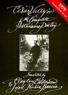 The Complete Posthumous Poetry  by César Vallejo, Jose Rubia Barcia (Translator), Clayton Eshleman