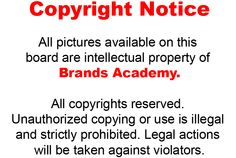 All pictures available on this board are intellectual property of Brands Academy. All copyrights reserved. Unauthorized copying or use is illegal and strictly prohibited. Legal actions will be taken against violators.