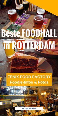 Rotterdam, Foodhall, Restaurants, Essen, Foodies, Brauerei, Bier, Holland-Tipps, Reisen Niederlande, #streetfood #reisen #rotterdam #niederlande #holland
