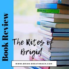 Book Review: The Rites of Brigid | Brian Breathnach The Rite, Folklore, Book Review, Books, Libros, Book, Book Illustrations, Libri