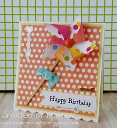 A sunny Birthday pinwheel card using the Happy Days papers by Lyndsey