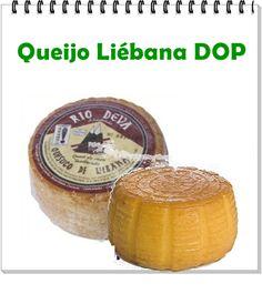 QUEIJO:  Liébana DOP ITALIA:Cantábria LEITE: vaca,ovelha e cabra CL ASSIFICAÇÃO: fresco ou semimacio