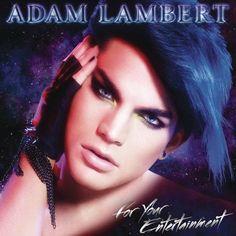 Adam Lambert - For Your Entertainment, Blue