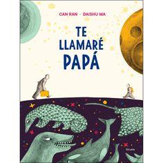"Can Ran / Daishu Ma. ""Te llamaré papá"". Editorial Siruela (6 a 9 años) Llamas, Decir No, Movies, Movie Posters, Editorial, Products, Children's Literature, Shared Reading, When Someone Loves You"