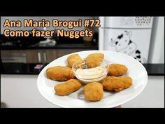 (WIN!) Ana Maria Brogui # 72 - Como fazer Nuggets - DELICIOSOS! :) Muito melhor do que os nojentos comprados...