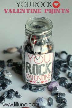 You ROCK Valentine. Rock candy in a jar! Cute idea with free printable on