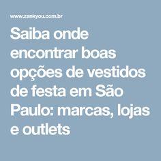 Saiba onde encontrar boas opções de vestidos de festa em São Paulo: marcas, lojas e outlets