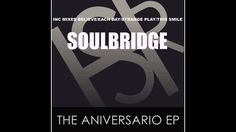 Soulbridge feat. Chanelle - Each Day (Original Mix)
