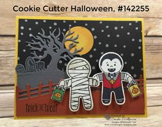 by Cindee: Cookie Cutter Halloween, Spooky Fun, Perpetual Birthday Calendar set, Halloween Night dsp, Halloween Scenes edgelits, Cookie Cutter Punch - all from Stampin' Up! Neat tip on coloring the mummy.