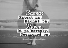 Sauna ug karon. Bisaya Quotes, Quotable Quotes, Qoutes, Love Quotes, Tagalog Quotes Hugot Funny, Pinoy Quotes, Hugot Lines, October 8, In My Feelings