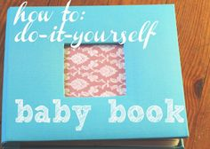 how to diy babybook