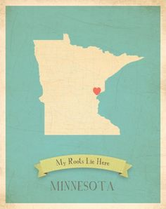 My Roots Collection Minnesota Map Children Inspire Design - YOU put the heart where it needs to go (prints)