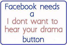 no more drama Facebook Drama Quotes, Facebook Humor, Delete Facebook, Social Media Humor, Me Quotes, Funny Quotes, No Drama Quotes, No More Drama, Funny Posts