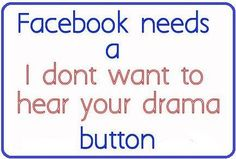 quotes about posting drama on facebook | Drama On Facebook