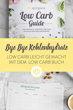 Buch Low Carb Guide You want to go through it and consciously change your diet? Examples Of Complex Carbohydrates, Essen To Go, Low Carbohydrate Diet, Herbivorous Animals, Detox Recipes, Detox Meals, Fiber Foods, Balanced Diet, About Me Blog