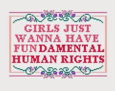 I like how they have taken the well known saying and changed it to prove a point for women's rights.