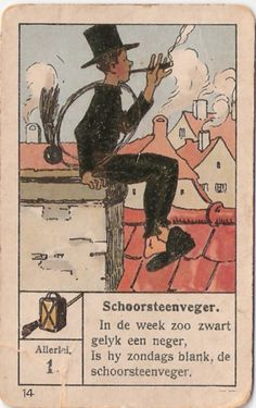 Schoorsteenveger - Chimney Sweep taking a break and having a smoke Edwardian Era, Victorian, Anton Pieck, Chimney Sweep, Jigsaw Puzzles, Steampunk, Baseball Cards, History, Georgian