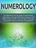 Free Kindle Book -  [Religion & Spirituality][Free] Numerology: The Ultimate Practical Guide To Numerology. Learn How to Uncover Different Characters and Hidden Potentials Plus Tips for Better Marriage, ... numerology books, chaldean numerology) Check more at http://www.free-kindle-books-4u.com/religion-spiritualityfree-numerology-the-ultimate-practical-guide-to-numerology-learn-how-to-uncover-different-characters-and-hidden-potentials-plus-tips-for-better-marriage-numerolog/